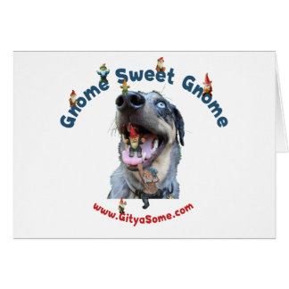 Gnome Sweet Gnome Dog Stationery Note Card