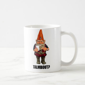 Gnome Talmbout? (Throwback version) Coffee Mug