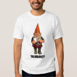 Gnome Talmbout? (throwback version) Tee Shirt