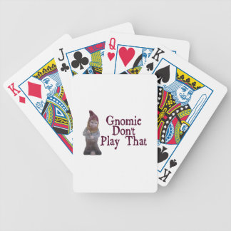Gnomie Don't Play That Poker Deck