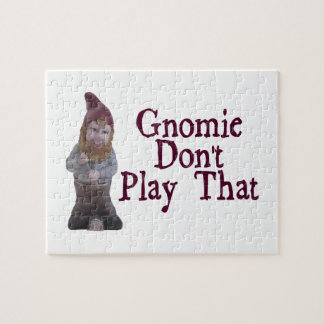 Gnomie Don't Play That Jigsaw Puzzles