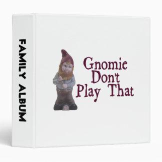 "Gnomie no juega eso carpeta 1 1/2"""