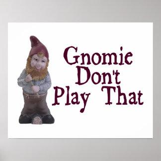 Gnomie no juega eso poster
