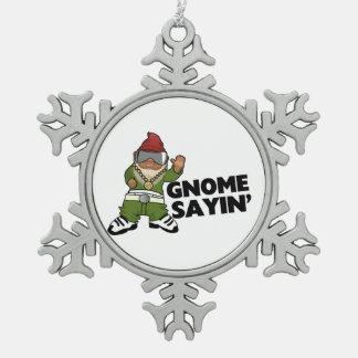 Gnomo divertido del Swag de Sayin del gnomo