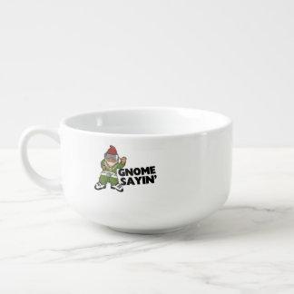 Gnomo divertido del Swag de Sayin del gnomo Cuenco Para Sopa
