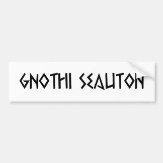 gnothi seauton recognize you bumper sticker