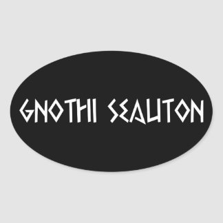 gnothi seauton recognize you oval sticker