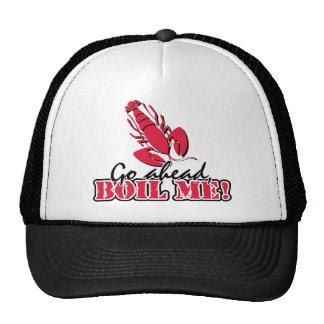 Go ahead, Boil Me! Trucker Hat