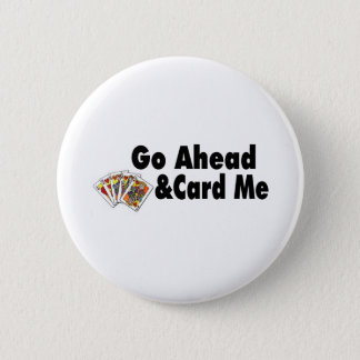 Go Ahead & Card Me Button