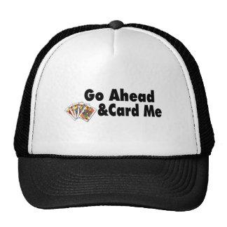Go Ahead & Card Me Trucker Hat
