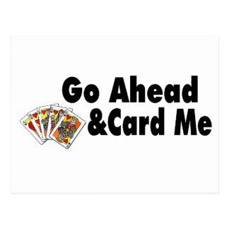 Go Ahead & Card Me Postcard