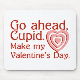 Go Ahead Cupid Mouse Pads