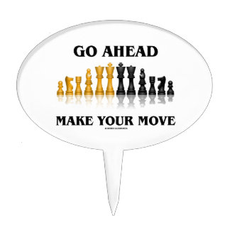 Go Ahead Make Your Move (Reflective Chess Set) Cake Topper