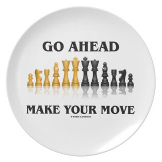 Go Ahead Make Your Move (Reflective Chess Set) Dinner Plate