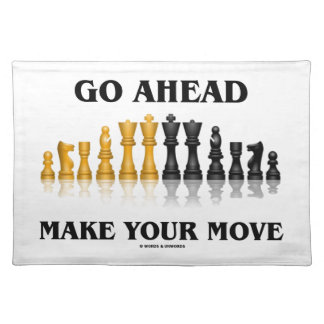 Go Ahead Make Your Move (Reflective Chess Set) Placemat