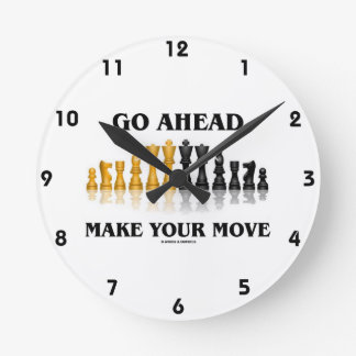 Go Ahead Make Your Move (Reflective Chess Set) Round Clock
