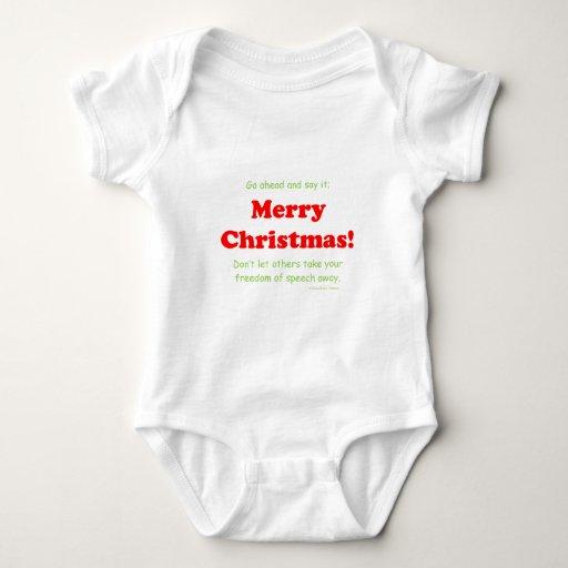 Go ahead say it, Merry Christmas Baby Bodysuit