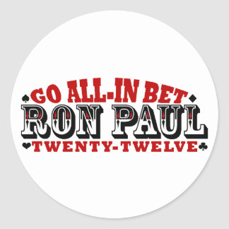 GO ALL IN BET RON PAUL STICKERS