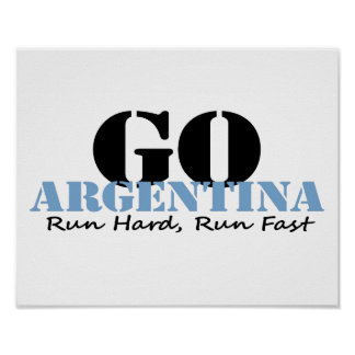 Go Argentina Run Fast Poster