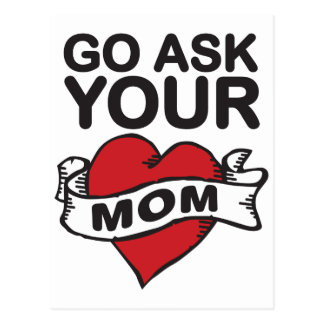 Go ask your mom postcard