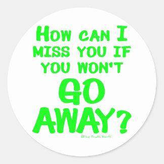Go Away Classic Round Sticker