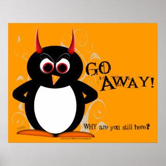 """""""Go Away"""" Evil Penguin Poster"""