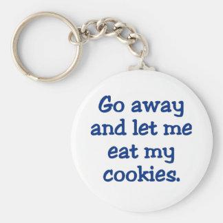 Go away; I'm on a break (2) Basic Round Button Keychain