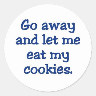 Go away; I'm on a break (2) Round Sticker