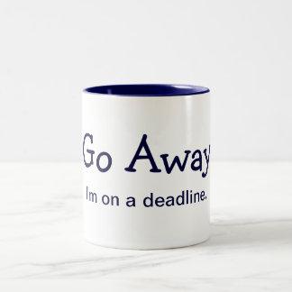 Go Away. I'm on a deadline. (Mug) Two-Tone Coffee Mug