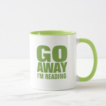 Coffee Themed Go Away, I'm Reading Funny Coffee Mugs