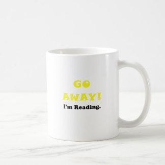 Go Away Im Reading Coffee Mugs