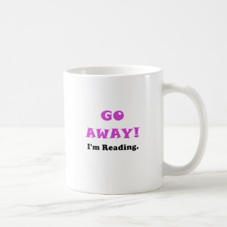 Go Away Im Reading Coffee Mug