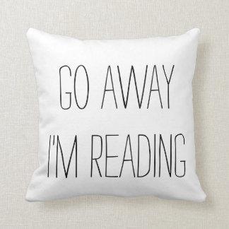 go away I'm reading throw pillow