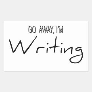 Go Away, I'm Writing Rectangular Sticker