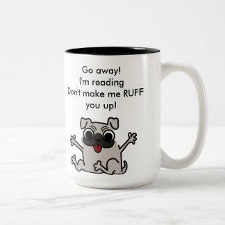Go away RUFF! Two-Tone Coffee Mug