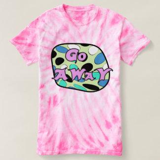 Go Away Women's T shirt
