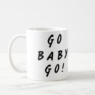 Go Baby Go! Mug