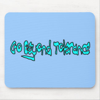 Go Beyond Tolerance Mousepad (lt blue)