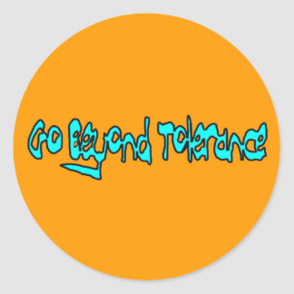Go Beyond Tolerance Set of 20 Stickers