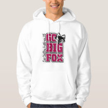 Go Big Fox - Fox Valley Lutheran HS Hoodie