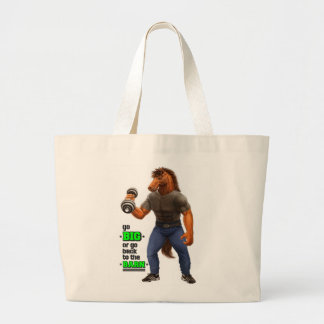 Go Big or Go Back to the Barn Tote/Gym Bag