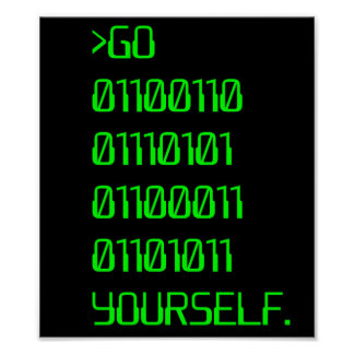 Go ( Binary Curse Word ) Yourself Poster