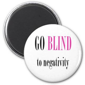 Go Blind Pink 2 Inch Round Magnet