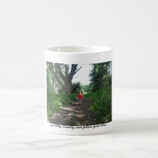 Go boldly, bravely, and follow yo... coffee mug