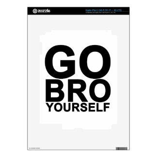 Go BRO yourself (white).png Decal For iPad 3