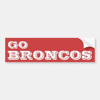 Go Broncos* Bumper Sticker
