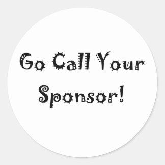 go call your sponsor classic round sticker