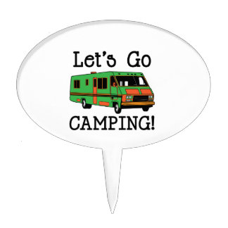 Go Camping Cake Topper