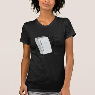 Go Catch It! Shirts