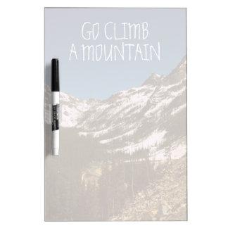 Go Climb A Mountain Dry-Erase Board
